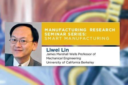 Manufacturing Research Seminar Series:  Smart Manufacturing